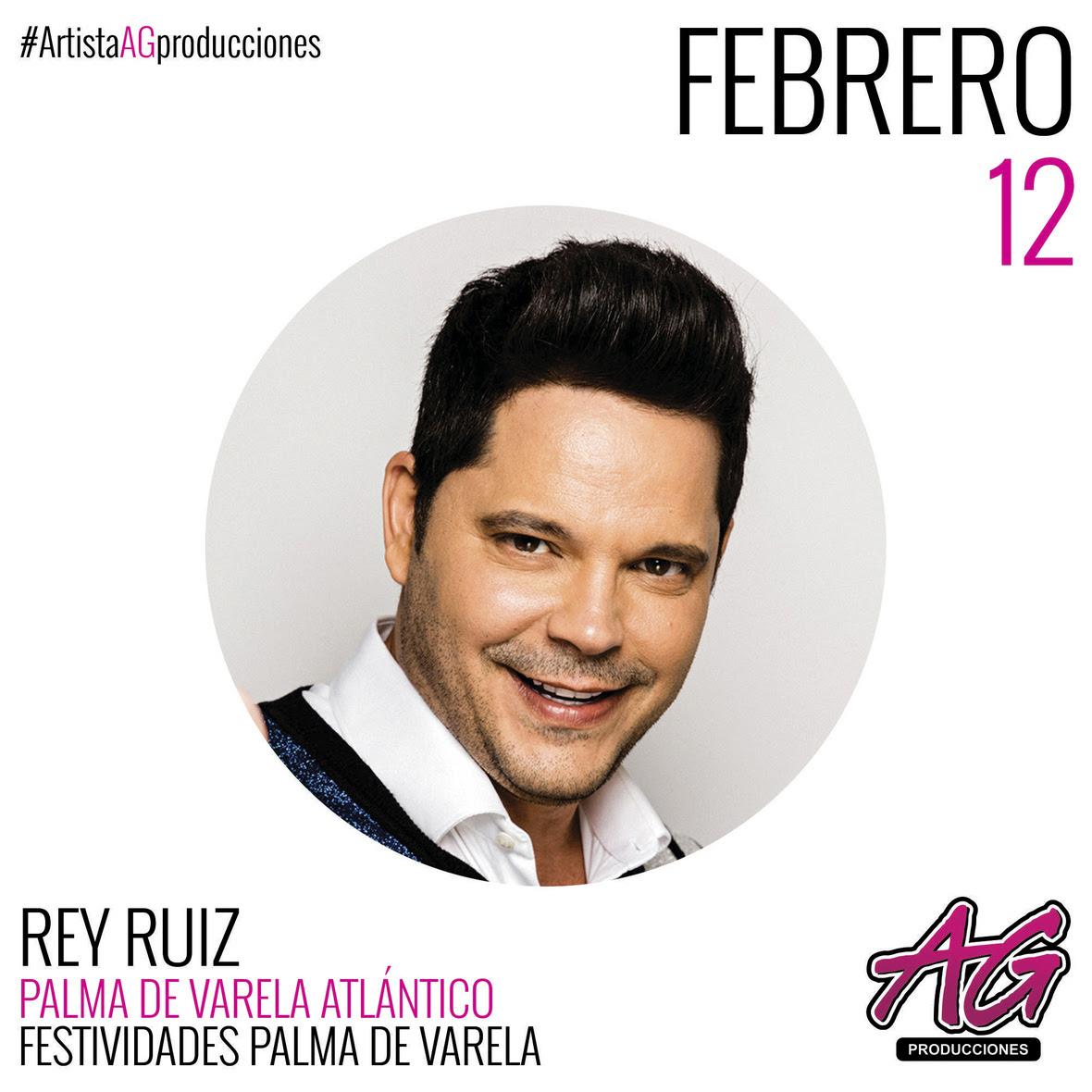 AG PRODUCCIONES - REY RUIZ FEB 12 PALMA DE VARELA