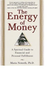 The Energy of Money by Maria Nemeth