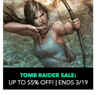 Tomb Raider Sale: up to 55% off! Sale ends 3/19.