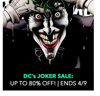 DC's Joker Sale: up to 80% off! Sale ends 4/9.