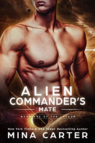 Cover for 'Alien Commander's Mate (Warriors of the Lathar Book 6)'