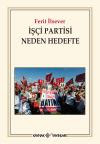 İşçi Partisi Neden Hedefte
