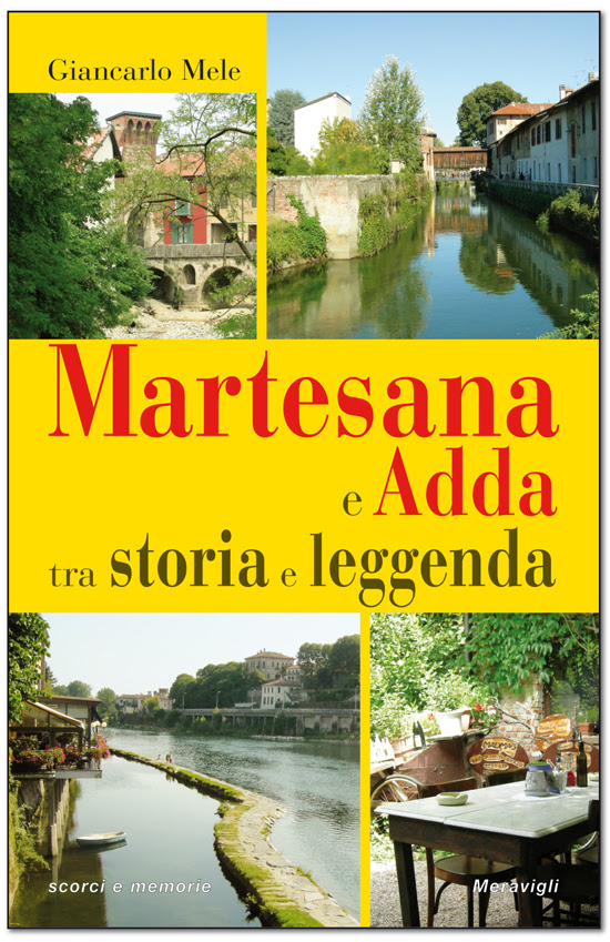 Martesana e Adda tra storia e leggenda