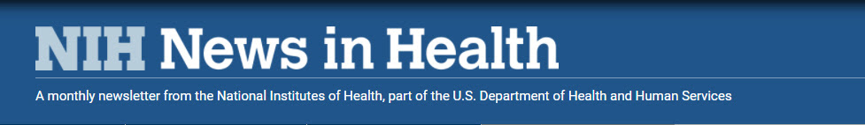 Nameplate for NIH News in Health, a monthly newsletter from the National Institutes of Health, part of the Department of Health and Human Services