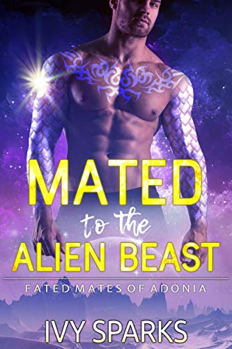 Cover for 'Mated to the Alien Beast (Fated Mates of Adonia Book 1)'