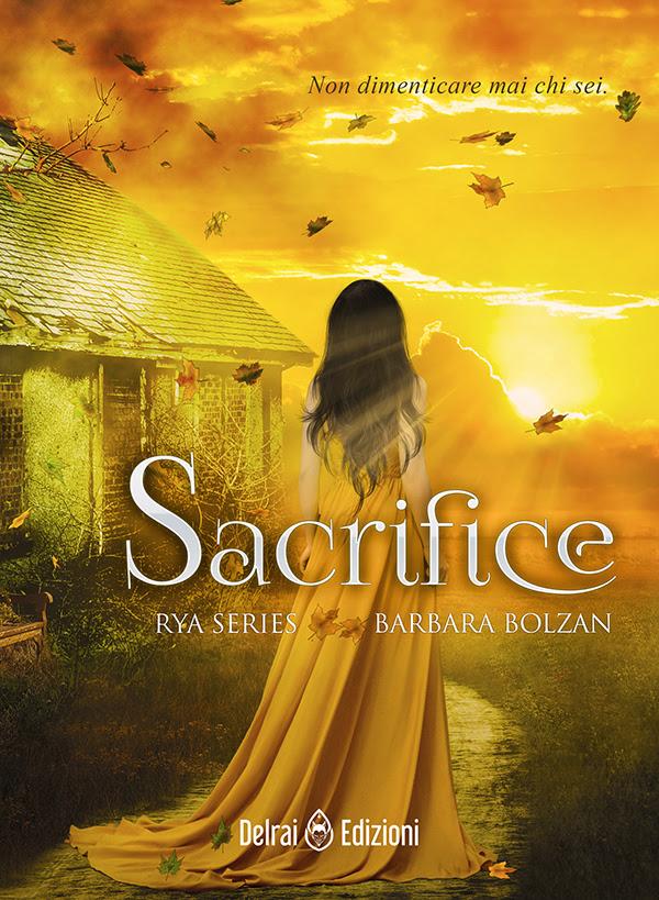 Sacrifice - Rya Series   Barbara Bolzan - Stefania Siano Official