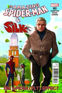 The Amazing Spider-Man & Silk: The Spider(Fly) Effect #3