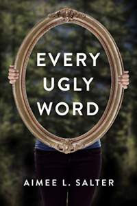 Every ugly word by aimee l salter