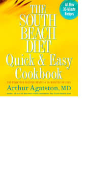 The South Beach Diet: Quick & Easy Cookbook