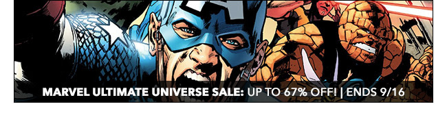 Marvel Ultimate Universe Sale: up to 67% off! | Ends 9/16