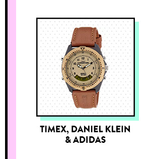 Watches from Timex, Daniel Klein and Adidas