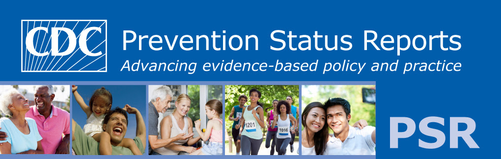 Prevention Status Reports (PSRs)