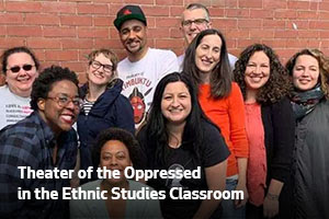 Theater of the Oppressed in the Ethnic Studies Classroom