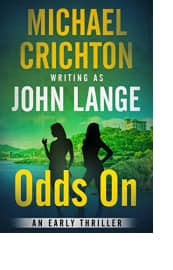 Odds On by Michael Crichton writing as John Lange