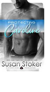 Protecting Caroline by Susan Stoker
