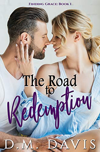 Cover for 'The Road to Redemption (Finding Grace Book 1)'