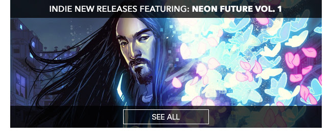 Indie New Releases featuring Neon Future Vol. 1 See All