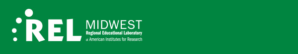 REL MIDWEST Regional Educational Laboratory at American Institutes for Research