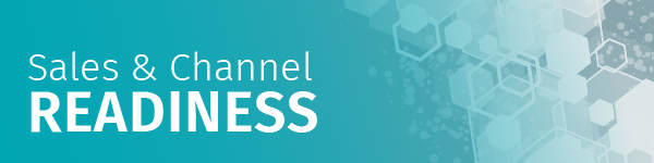 Sales & Channel Readiness