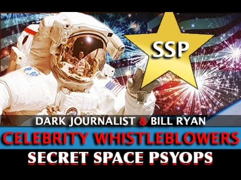 SECRET SPACE PSYOPS: CELEBRITY WHISTLEBLOWERS! DARK JOURNALIST & BILL RYAN  Hqdefault