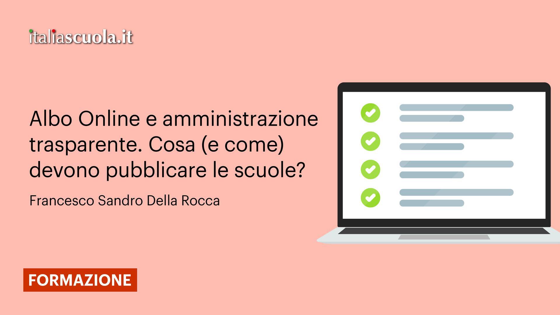 Albo Online e amministrazione trasparente. Cosa (e come) devono pubblicare le scuole?