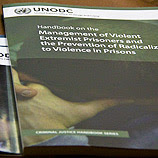 First UN manual to address violent extremism in prisons launched by UNODC. Photo: UNODC