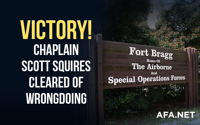 VICTORY! Chaplain Squires Cleared of Wrongdoing