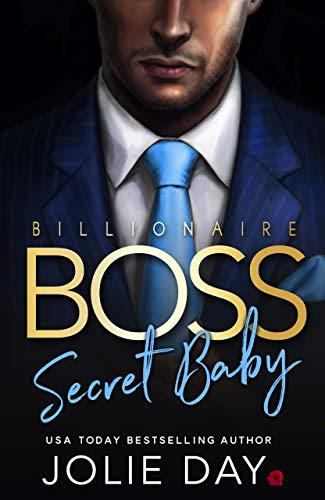 Cover for 'Billionaire Boss: Secret Baby'