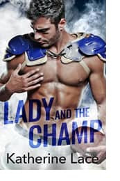 Lady and the Champ by Katherine Lace