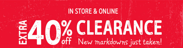 In store & online | Extra 40% off clearance | New markdowns just taken