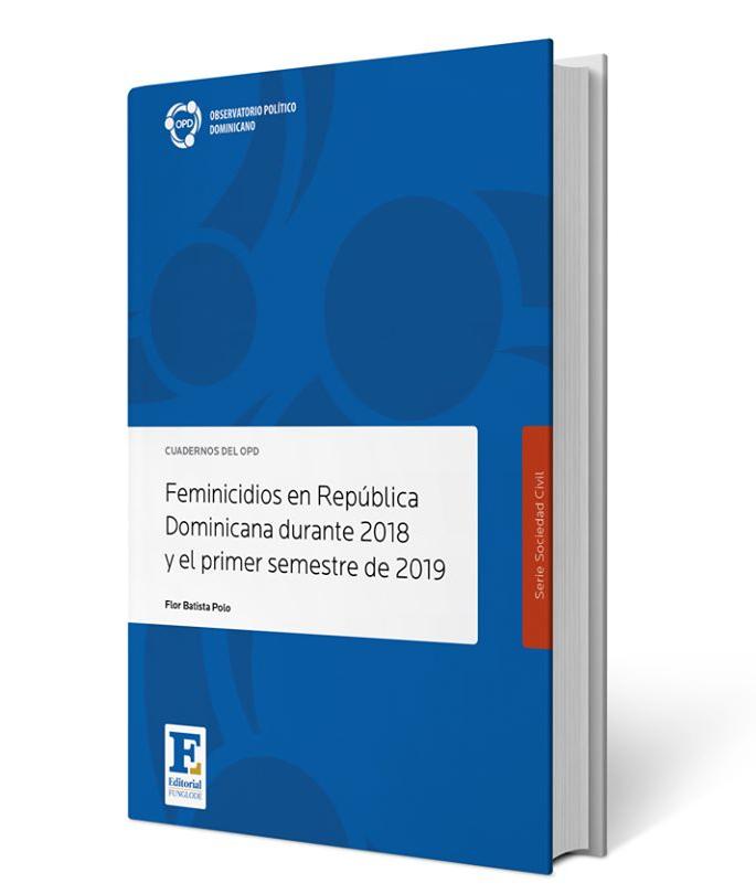 OPDFUNGLODE Feminicidios en Republica Dominicana durante 2018 y el primer semestre de 2019M2