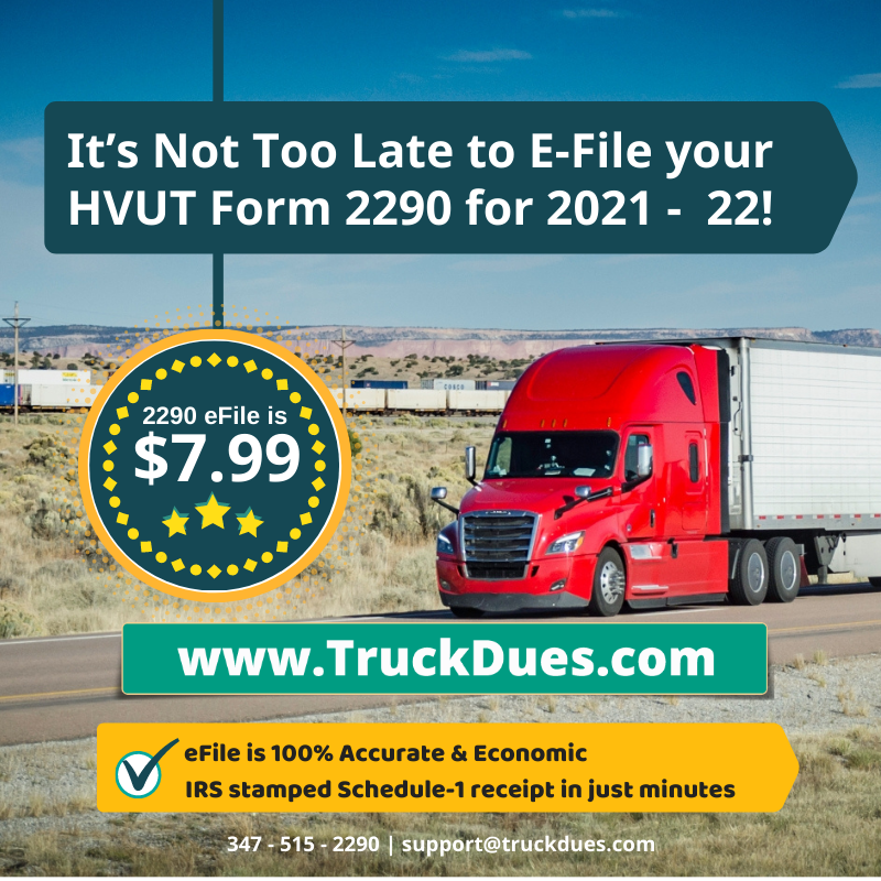 The HVUT Form 2290 is now due for Vehicles first used since August 2019!
