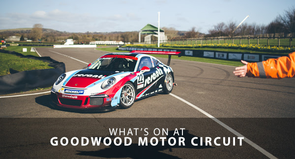 What's on at Goodwood Motor Circuit