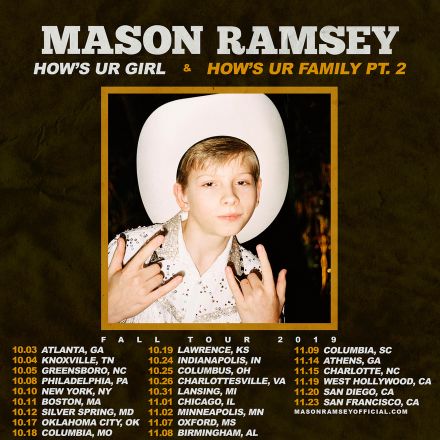 Mason Ramsey - HOW'S UR GIRL & HOW'S UR FAMILY PT. 2