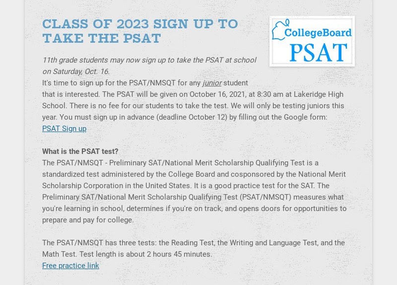 CLASS OF 2023 SIGN UP TO TAKE THE PSAT 11th grade students may now sign up to take the PSAT at...