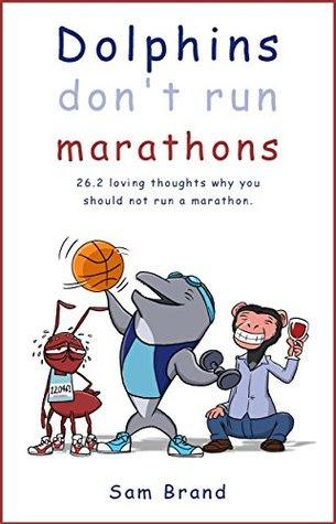 Dolphins Don't Run Marathons by Sam Brand