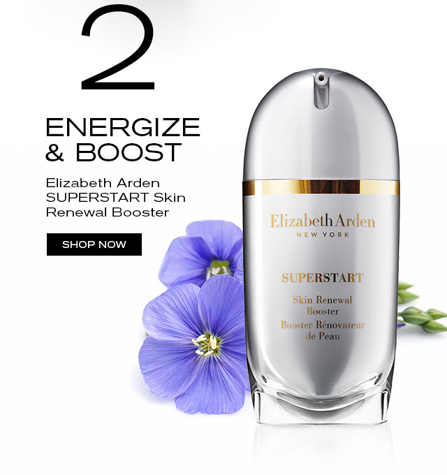 2 ENERGIZE & BOOST. Elizabeth Arden SUPERSTART Skin Renewal Booster. SHOP NOW