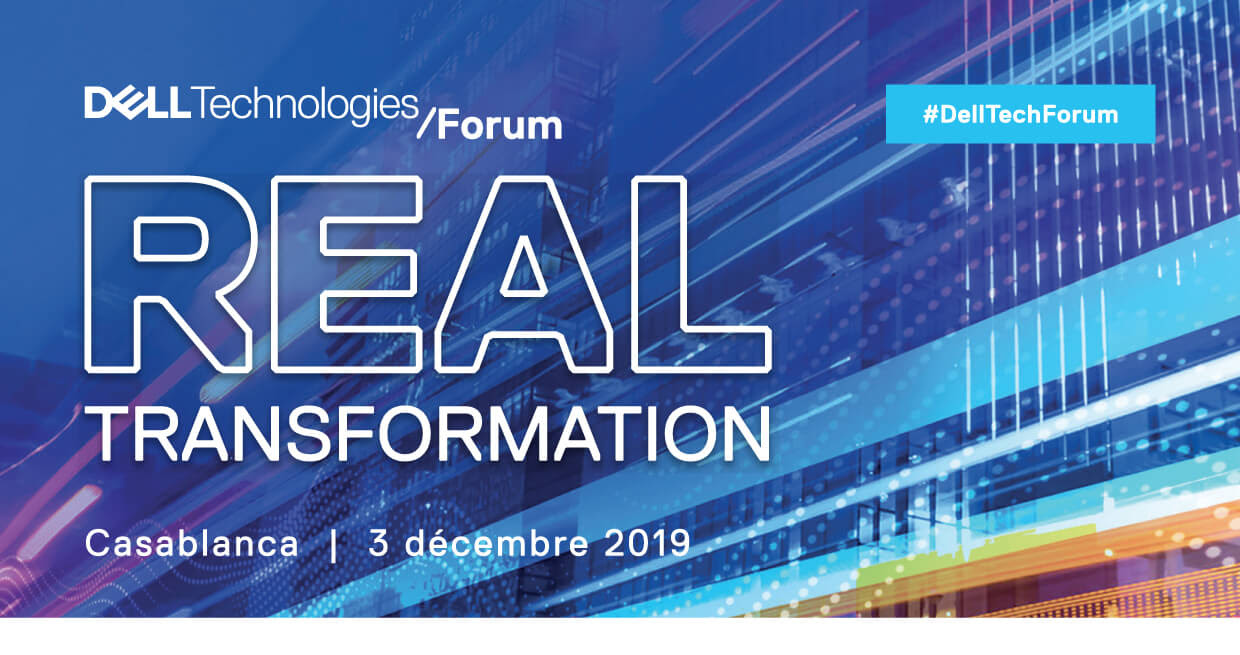 Dell Technologies Forum // Real Transformation