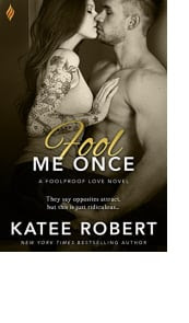 Fool Me Once by Katee Robert