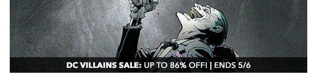 DC Villains Sale: up to 86% off! | Ends 5/6