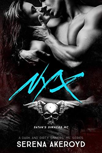 Cover for 'Nyx: A Dark MC Romance (A Dark and Dirty Sinners' MC Book 1)'