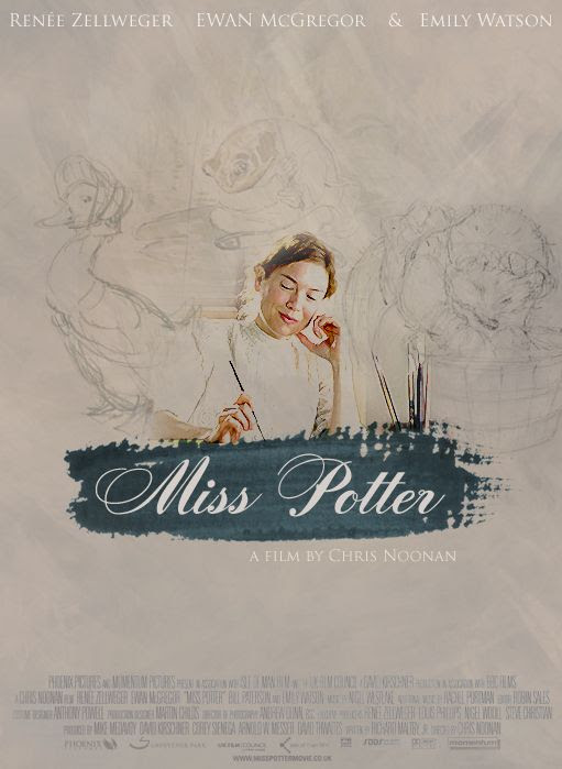 Miss Potter with Renee Zellweger as Beatrix Potter and Ewan McGregor - must see this one -: