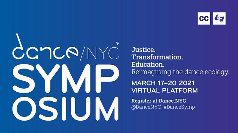 The Dance/NYC 2021 Symposium