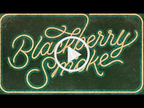 Blackberry Smoke - Ain't The Same (Official LYRIC video)