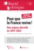 Pour que la France revive ! Des enjeux décisifs en 2017-2022