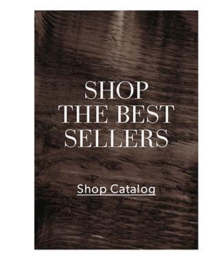 Shop The Best Sellers - Shop Catalog