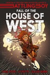 The Fall of the House of West