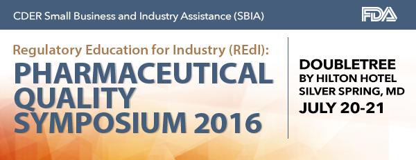 SBIA REdI Pharmaceutical Quality Symposium 2016