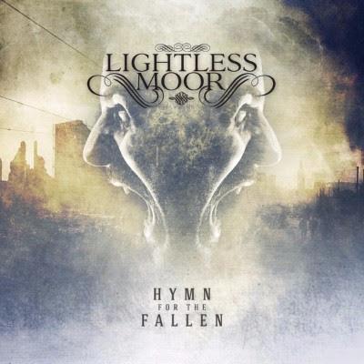 Lightless Moor, Hymn for the Fallen, Qualcosa Vive Attraverso