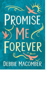 Promise Me Forever by Debbie Macomber